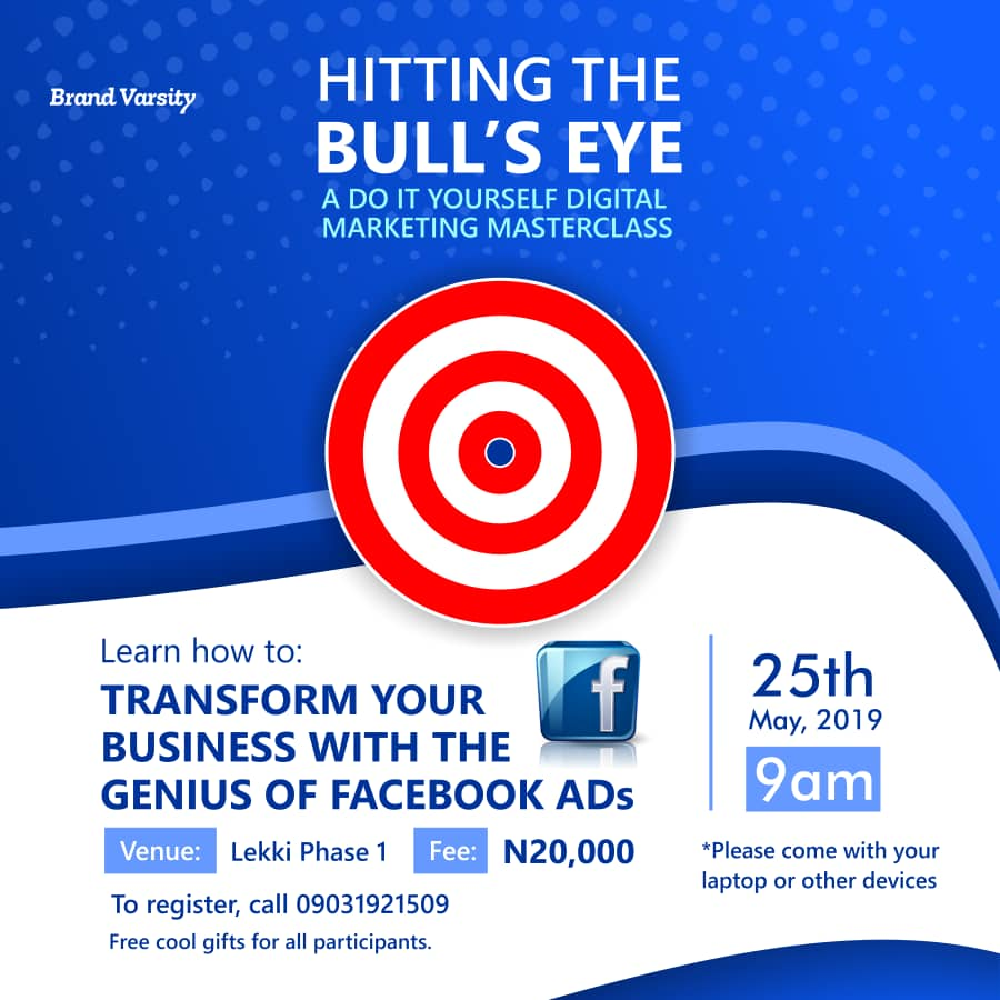 Hitting The Bull's Eye - A Do-It-Yourself Digital Marketing Master Class. Post free event in Nigeria using tickethub.ng, buy and sell tickets to event
