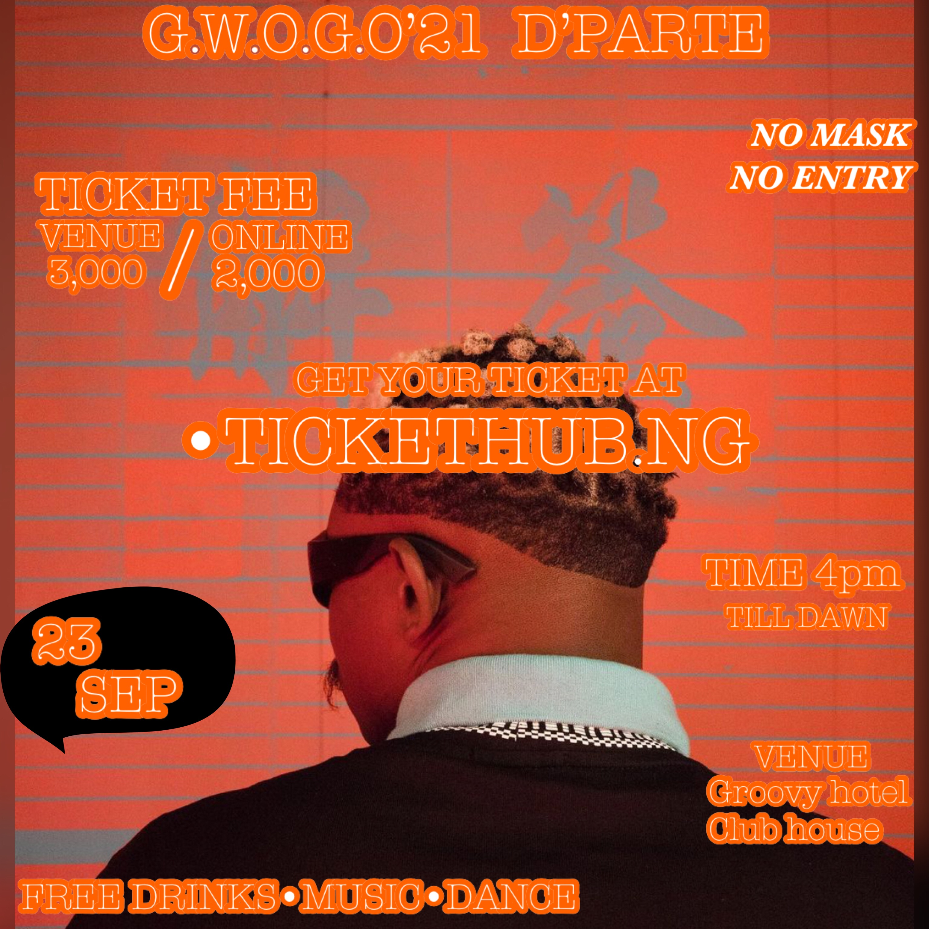 G.W.O.G.O'21 THE PARTY Post free event in Nigeria using tickethub.ng, buy and sell tickets to event