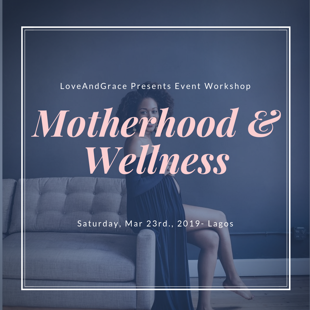 Motherhood and Wellness Event Post free event in Nigeria using tickethub.ng, buy and sell tickets to event