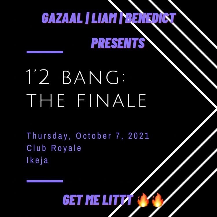 1'2 Bang: The Finale! Post free event in Nigeria using tickethub.ng, buy and sell tickets to event