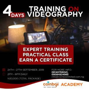 4days TRAINING ON VIDEOGRAPHY Post free event in Nigeria using tickethub.ng, buy and sell tickets to event