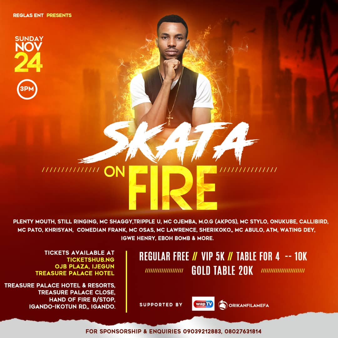 SKATA ON FIRE Post free event in Nigeria using tickethub.ng, buy and sell tickets to event