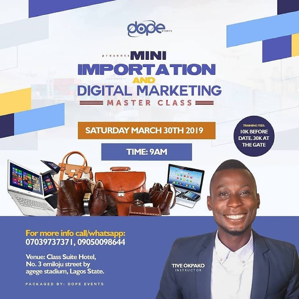 MINI IMPORTATION AND DIGITAL MARKETING MASTER CLASS Post free event in Nigeria using tickethub.ng, buy and sell tickets to event