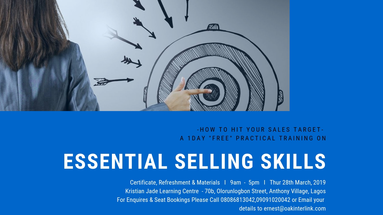FREE ADVANCE ESSENTIAL SELLING SKILLS TRAINING COURSE Post free event in Nigeria using tickethub.ng, buy and sell tickets to event