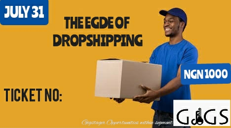 THE EDGE OF DROPSHIPPING Post free event in Nigeria using tickethub.ng, buy and sell tickets to event