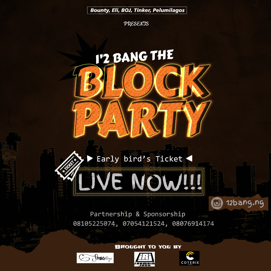 1'2 bang the Block Party Post free event in Nigeria using tickethub.ng, buy and sell tickets to event
