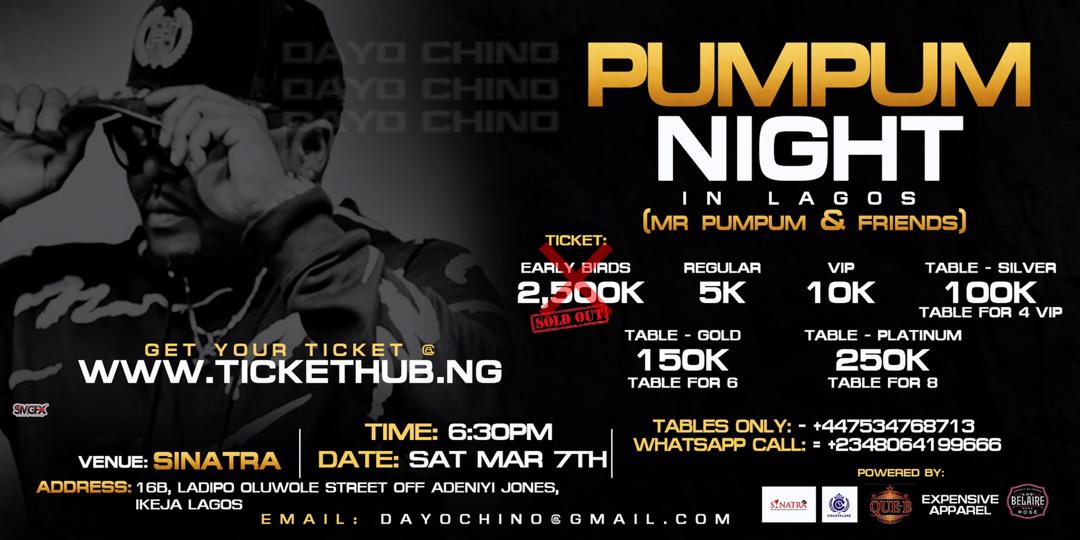 PUMPUM NIGHT IN LAGOS ( Mr pumpum & Friends ) Post free event in Nigeria using tickethub.ng, buy and sell tickets to event