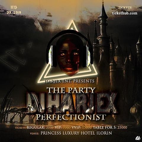 Dj Harjex - The Party Perfectionist Post free event in Nigeria using tickethub.ng, buy and sell tickets to event