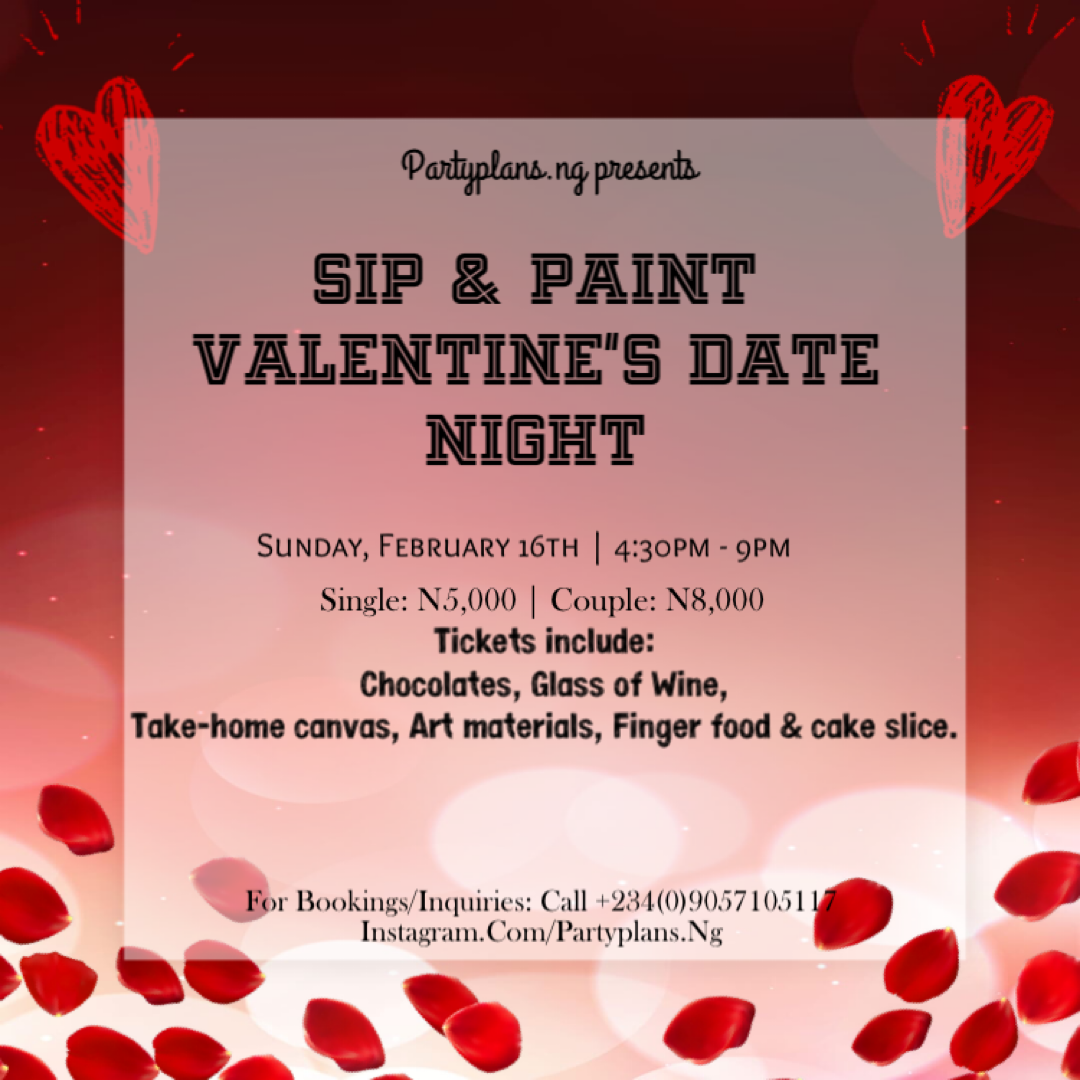 Sip & Paint; Valentine's Date Night. Post free event in Nigeria using tickethub.ng, buy and sell tickets to event