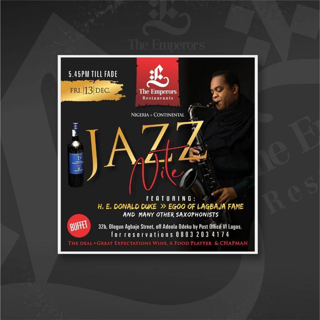 The Emperors Restaurant Jazz Night Post free event in Nigeria using tickethub.ng, buy and sell tickets to event