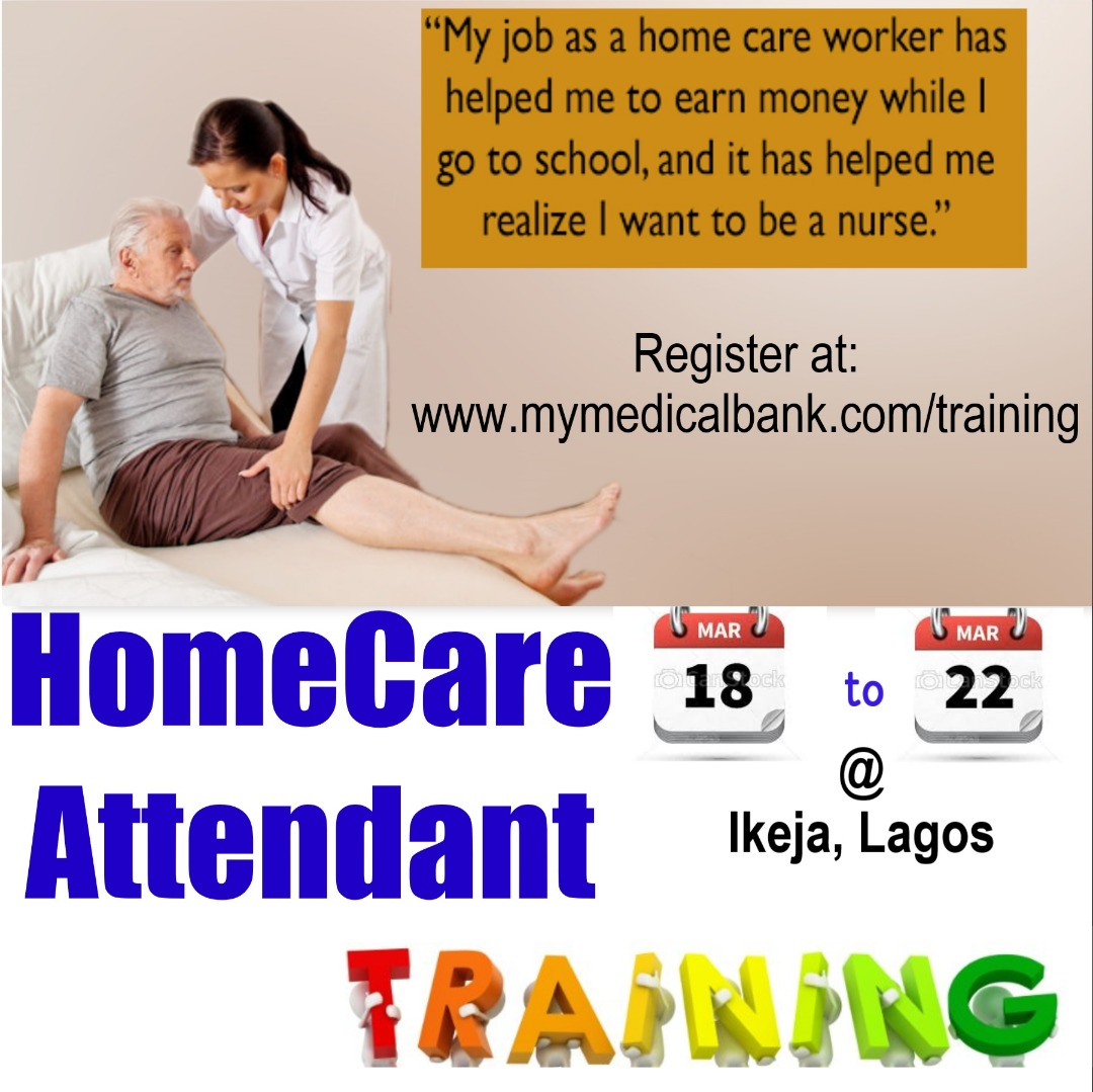 Home Care Attendant Training - MyMedicalBank Tel: 0909 381 6893 Post free event in Nigeria using tickethub.ng, buy and sell tickets to event