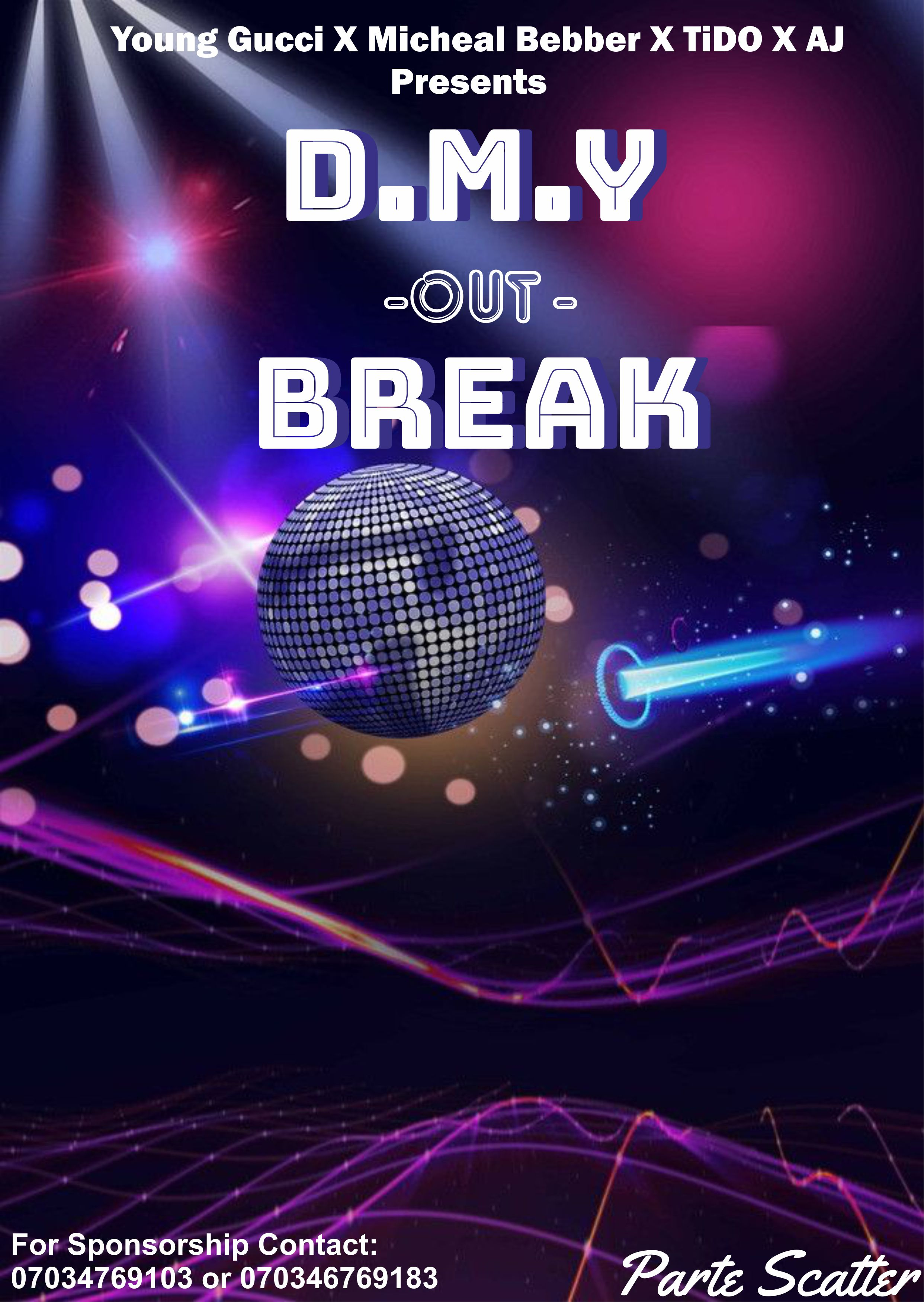 D.M.Y OUT BREAK Post free event in Nigeria using tickethub.ng, buy and sell tickets to event