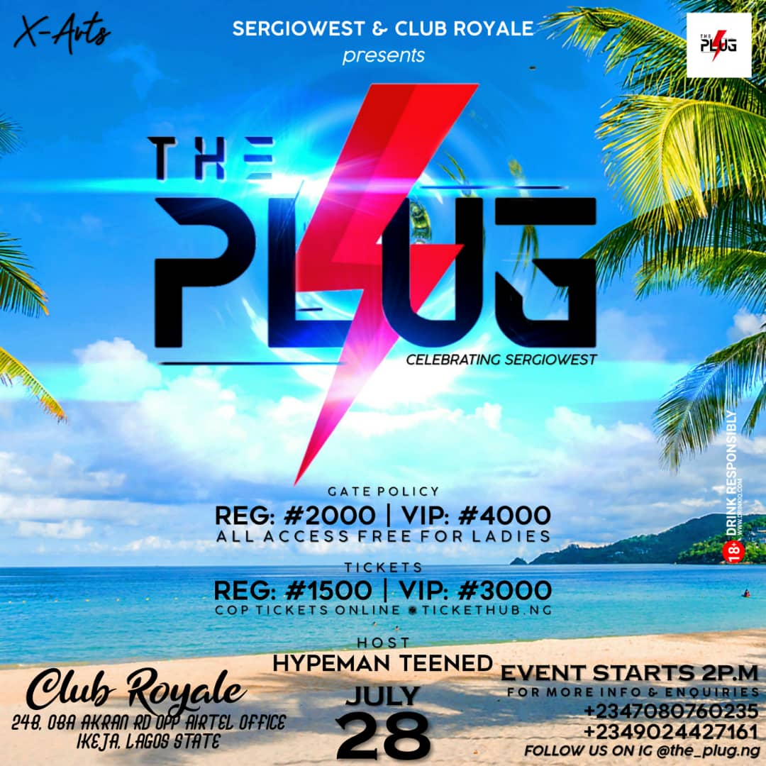 THE PLUG/SERGIO WEST Post free event in Nigeria using tickethub.ng, buy and sell tickets to event