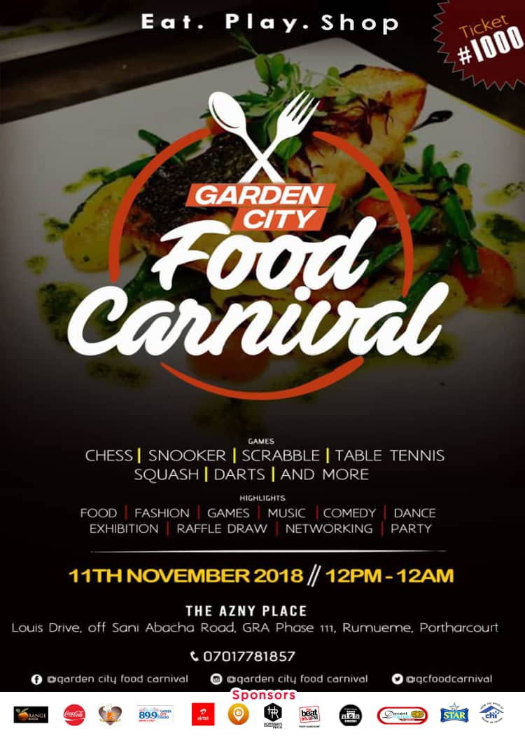 Garden City Food Carnival 2018 Post free event in Nigeria using tickethub.ng, buy and sell tickets to event