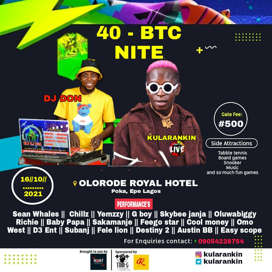 The 40 Btc Night Post free event in Nigeria using tickethub.ng, buy and sell tickets to event