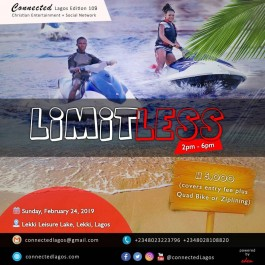 Limitless – Connected Lagos Edition 109 – fun day out to Lekki Leisure Lake.
