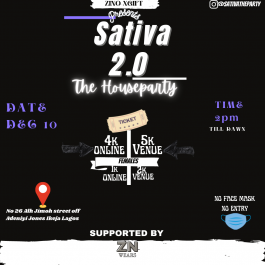 Sativa 2.0 (The house party )