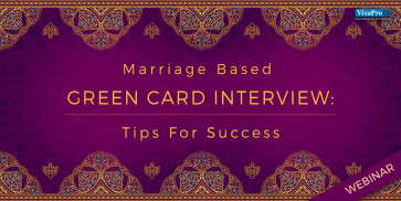 Marriage Based Green Card Interview: Tips For...