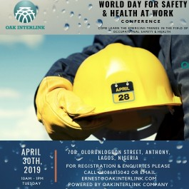 YOU AND YOUR TEAM HAVE BEEN OFFICIALLY INVITED TO PARTICIPATE IN OUR  WORLD DAY FOR SAFETY AND HEALTH AT WORK 2019 CONFERENCE