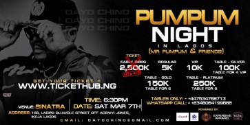 PUMPUM NIGHT IN LAGOS ( Mr pumpum & Friends )