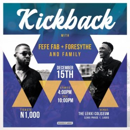 Kickback with Fefe Fab + Foresythe and Family