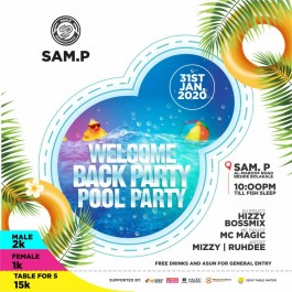 SAM.P WELCOME BACK POOL PARTEE