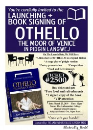 Launching of Othello The Moor of Venice in Pidgin Langwej