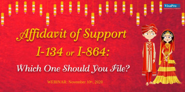 Affidavit of Support I-134 or I-864: Which one Should You File?